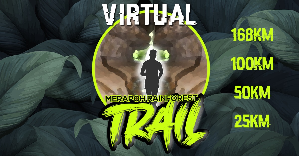 Merapoh Rainforest Trail Virtual Run 2020